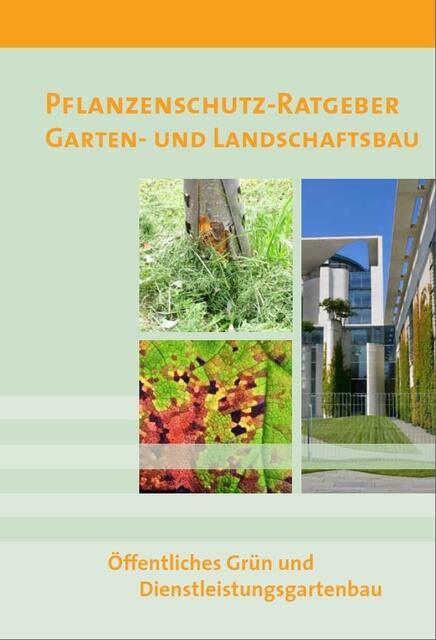 Ratgeber Garten pflanzenschutz ratgeber garten und landschaftsbau öffentl grün